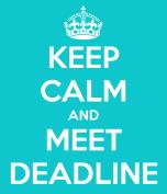 keep-calm-and-meet-deadline-1